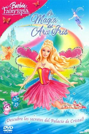 Barbie Fairytopia La Magia del Arco Iris (2007)