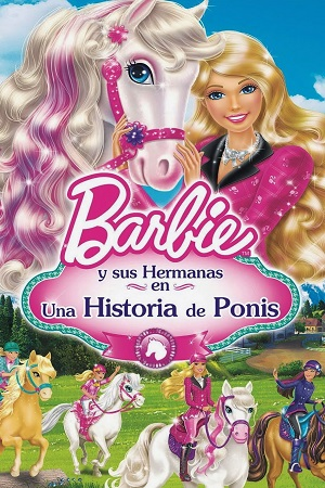 Barbie y sus Hermanas en una Historia de Ponis (2013)